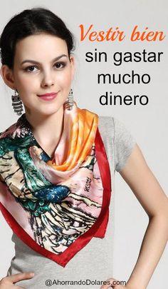 Encuentra ideas económicas que te permitirán vestir bien sin gastar mucho dinero.