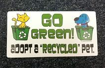 Adopt a Recycled Pet!!!!