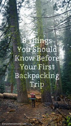 Eight Things You Should Know Before Your First Backpacking Trip