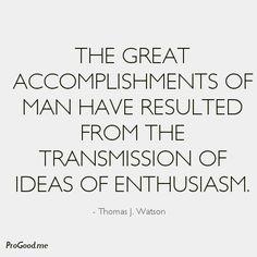 #ThomasJWatson #Transmission #Ideas #Enthusiasm