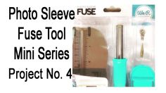 Photo Sleeve Fuse Tool Mini Series - Project 4 - Extra Real Estate