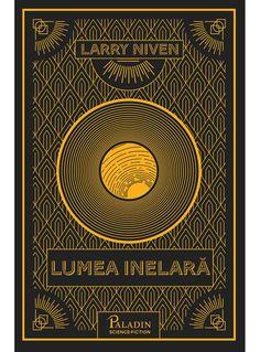 Fragment în avanpremieră Larry Niven – Lumea Inelară | Blog-ul fanului science fiction Science Fiction, Larry Niven, Paladin, Movie Posters, Movies, Blog, Art, Crystal, Sci Fi