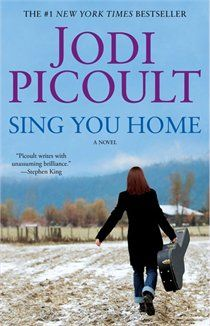 Sing You Home: A Novel - This is the most controversial Jodi Picoult novel I have read, and one of the best!  She really doesn't shy away from any subject!  This novel brought tears to my eyes, more then once!