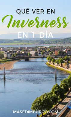 Guía de Inverness: qué ver en 1 día en esta ciudad de #Escocia. Glasgow, Great Places, Places To Visit, Travel Magazines, I Want To Travel, Scotland Travel, Travel Goals, Great Britain, Outlander