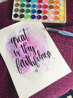 great is thy faithfulness watercolor calligraphy print by shopchloecreates on Etsy https://www.etsy.com/listing/464481868/great-is-thy-faithfulness-watercolor