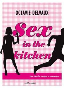 Le Bouquinovore: Sex in the Kitchen, Octavie Delvaux