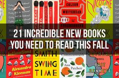 21 Incredible New Books You Need To Read This Fall