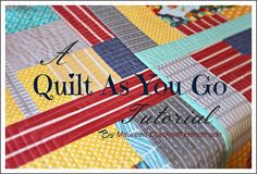 A Quilt As You Go Tutorial by Maureen Cracknell Handmade  - this is a must try!