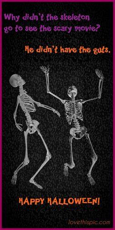 Skeletons funny spooky jokes lol halloween humor pinterest pinterest quotes halloween quotes boo