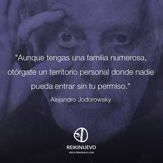 Alejandro Jodorowsky: Territorio personal http://reikinuevo.com/alejandro-jodorowsky-territorio-personal/