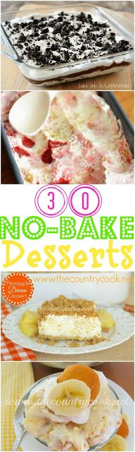 30 No-Bake Dessert recipes. Everything from pies to puddings!! My family loves the Oreo layered dessert! No oven necessary for any of these. #recipe #pie