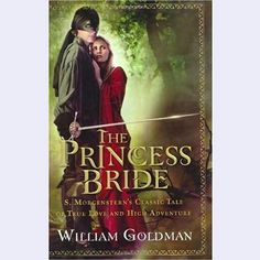 Mother-Daughter Books: The Princess Bride.   Buttercup and Wesley provide PG romance for the ages, but the real fun in this story comes from the witty language and wonderful cast of characters. True love really does conquer all!