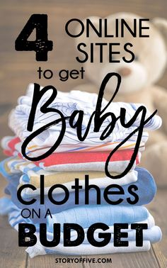 4 online websites to find affordable baby clothes. Click to read or pim and save for later. Where to find baby + kids clothes on a budget.