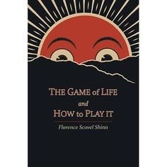 FREE 2 DAY SHIPPING: The Game of Life and How to Play It (Paperback)