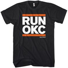 Run Oklahoma City T-shirt - OKC - Men S to 4XL and Youth XS to XL - Army, Black, Dark Red or White