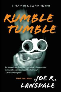 """Rumble Tumble""  ***  Joe R. Lansdale  (1998)"