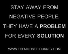 STAY AWAY FROM NEGATIVE PEOPLE – The Mindset Journey