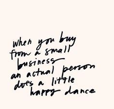 Great Dance Quotes and Sayings Words Quotes, Wise Words, Me Quotes, Motivational Quotes, Inspirational Quotes, Citations Shopping, Small Business Quotes, Small Business Saturday, Shopping Quotes