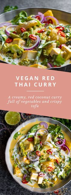 Red Thai Coconut Curry Vegan Red Thai Curry, full of vegetables and crispy tofu.Vegan Red Thai Curry, full of vegetables and crispy tofu. Veggie Recipes, Whole Food Recipes, Cooking Recipes, Healthy Recipes, Free Recipes, Soup Recipes, Cheap Recipes, Cooking Tips, Cooking Videos
