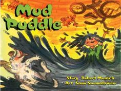The Mud Puddle by Robert Munsch video