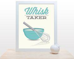 Whisk Kitchen Print  Whisk Taker  Poster wall art by noodlehug
