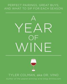 A Year of Wine Perfect Pairings Great Buys and What to Sip for Each Season >>> Check out the image by visiting the link.