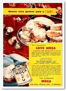Obs de JuRicardo - Ahhhhh....qualquer festa era outra coisa com leite moça...natal então....