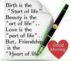 Heart touching quotes - birth is the start of life beauty is the art of life Happy Morning Quotes, Morning Thoughts, Morning Greetings Quotes, Morning Inspirational Quotes, Good Morning Messages, Good Morning Good Night, Good Morning Wishes, Good Morning Images, Morning Sayings