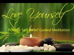 Love Yourself | Positive Self Belief | Guided Meditation | Isochronic To...