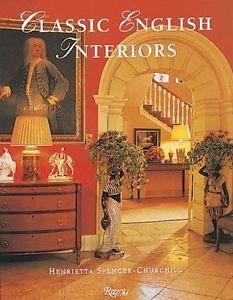 a classic english interiors by henrietta spencer churchill likenew book