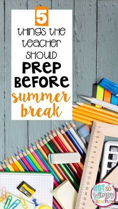 Check out these five things that the teacher should prep at the end of the school year that will make back to school so much easier!
