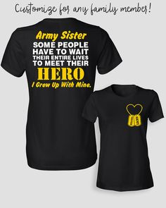Army Sister Shirt Some People Have To Wait Their by ShirtMakers