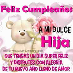tarjetas de cumpleaños para una hija - Buscar con Google Happy Birthday Quotes For Daughter, Happy Birthday Mom, Today Is My Birthday, Happy Birthday Images, Birthday Messages, Birthday Cards, Happy Birthday Celebration, Happy Birthday Flower, Birthday Greetings