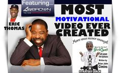 Most Motivational Video Ever Created - Les Brown Eric Thomas More Was Ne...