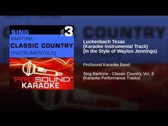 Luckenbach Texas (Karaoke Instrumental Track) (In the Style of Waylon Jennings) - YouTube