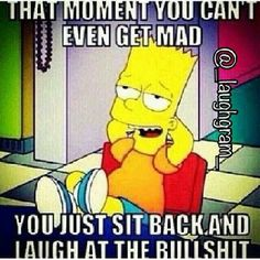 That moment you can't even get mad. You just sit back and laugh at the bullshit Funny Facts, Funny Jokes, Hilarious, Funny Cute, The Funny, Different Quotes, Mean People, Work Humor, Disney Cartoons