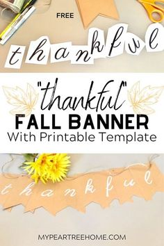 "Make this easy ""thankful"" banner to add to your Fall and Thanksgiving decor. FREE PRINTABLE template makes this a no-fail craft!"