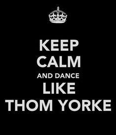Dance like Thom Yorke