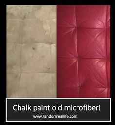 Random Real Life: Chalk Painting......A Microfiber Couch? Chalk paint on furniture really works!!! Microfiber, Fabric, Ghetto Upholstery, you name it! Restore, repurpose and recycle -- it's the new black! :)
