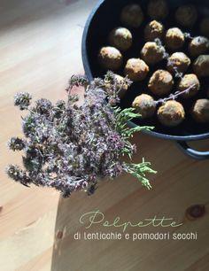 polpette di lenticchie e pomodori secchi - Melandri Gaudenzio
