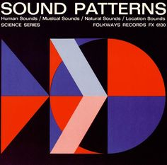 Sound Patterns (Folkways, 1953).  Design by Ronald Clyne.