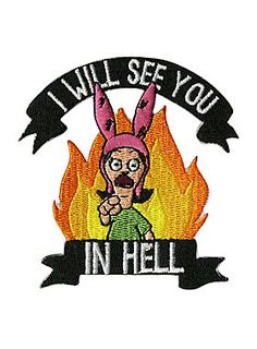 "If you don't want anyone to mess with you, just put this iron-on patch from <i>Bob's Burgers</i> on your jacket. It features an ""I Will See You In Hell"" Louise design. <br><ul><li style=""list-style-position: inside !important; list-style-type: disc !important"">2 3/4"" x 3""</li><li style=""list-style-position: inside !important; list-style-type: disc !important"">Imported</li></ul>"