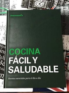 Cocina fácil y saludable (thermomix digital) by magazine  - issuu