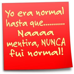 #funny ¿Normal?.. Naaaa! #Humor