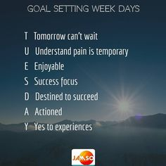 Your mindset towards goals can be the difference between success and failure.  Embrace a variety of emotions each day to help sustain motivation and your inspiration.  Here is some help to see Tuesdays through the eyes of a great goal getter.