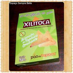 Espaço Sempre Bella: #Resenha - Xilitoca Biscoito de Tapioca Crocante -...