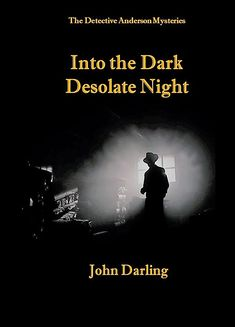 10 riveting stories of murder & mystery that take Anderson and his friends from the light of day into the dark desolate night and beyond? Homicide Detective, Private Eye, Murder Mysteries, Riveting, Staying Alive, Secretary, The Help, The Darkest, Mystery