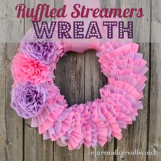 DIY Crafts   Party Ideas   Looking for cheap birthday decorations? Look no further than this ruffle wreath made with streamers!