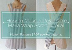 HOW TO MAKE A REVERSIBLE MARIA WRAP APRON_ MAVEN