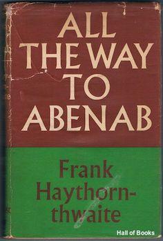 All The Way To Abenab, Frank Haythornthwaite